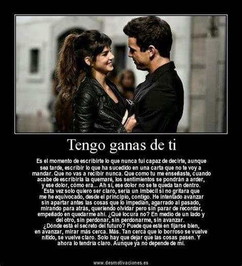 Tengo Ganas De Ti | Frases | Pinterest | Amor, Love and ...