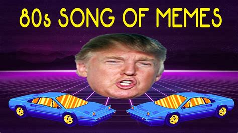 The 80s Song of Memes  1K SUB SPECIAL    YouTube