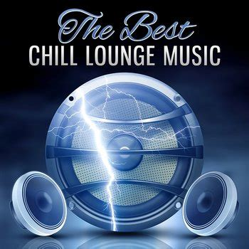 The Best Chill Lounge Music: Ibiza Chillout, House Music ...