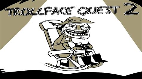 The Quest For Booty! | TrollFace Quest 2   YouTube