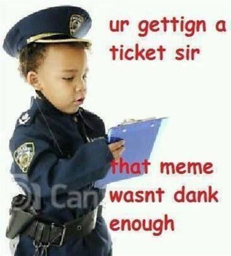 ticket | Dank Memes | Know Your Meme