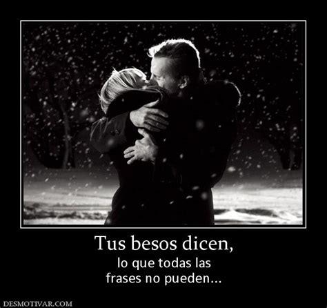 Todo En Frases: Besos De Amor Frases
