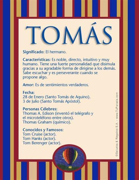 Tomás, imagen de Tomás | Nombres Significado | Pinterest ...