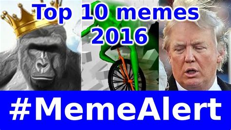 Top 10 best memes of 2016   #MemeAlert   YouTube
