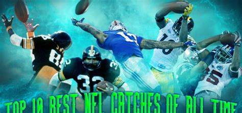 Top 10 Best NFL Catches of All Time