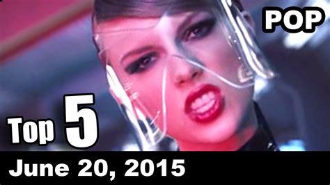 Top 5 | POP | Songs Of The Week  June 20, 2015   YouTube