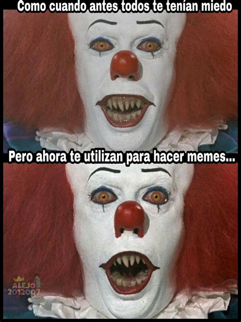 Top memes de payaso it meme en español :  Memedroid