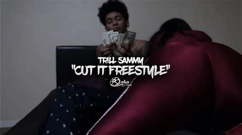 Trill Sammy    Cut It Freestyle   Official Music Video ...