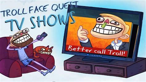 Troll Face Quest TV Shows Walkthrough [PC]   YouTube