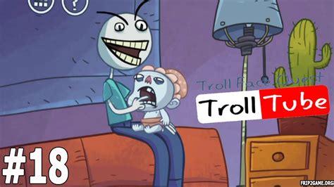 Troll Face Quest Video Memes Level #18 Walkthrough   YouTube