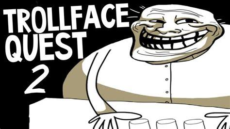 Trollface Quest 2   ЖЕСТКИЙ ТРОЛЛИНГ   YouTube
