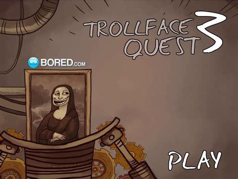 Trollface Quest 3   Taringa!