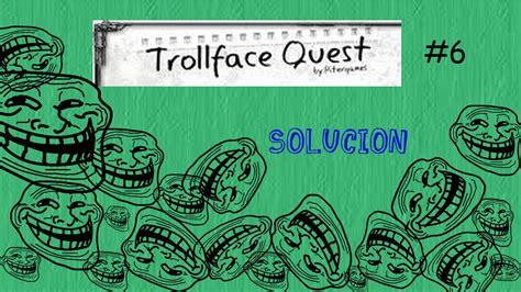 TrollFace Quest 6  Solucion   YouTube