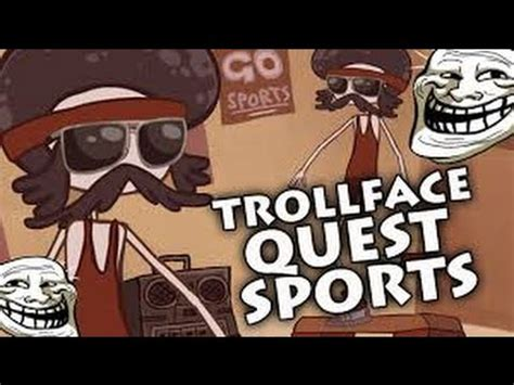 Trollface quest sports !!   YouTube
