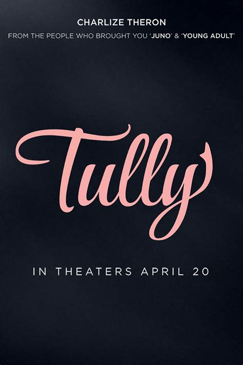 Tully  2018  Poster #2   Trailer Addict