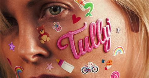 Tully Trailer Has Charlize Theron Struggling with ...