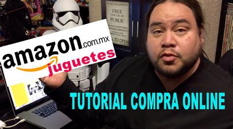 Tutorial de Compra Online en Amazon México   Juegos ...