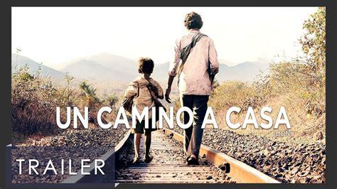 Un Camino a Casa   Trailer Oficial   YouTube