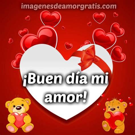 Un excelente dia amor   Imagui
