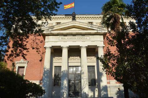 Un vistazo al edificio de la Real Academia Española de la ...