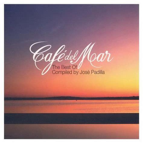 Una mirada del hombre: Cafe del mar ambient