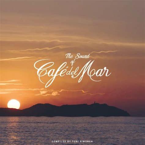 VA   The Sound Of Cafe del Mar  2017  / AvaxHome