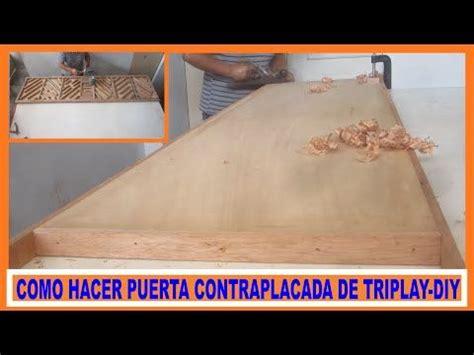 Vídeo Como hacer una puerta contraplacada de triplay | Web ...