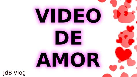 VIDEO DE AMOR PARA DEDICAR | facebook whatsapp   YouTube
