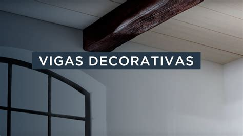 Vigas decorativas de NMC   YouTube