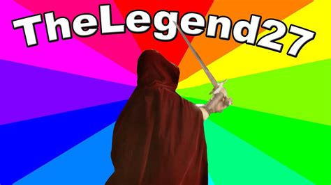 What Is TheLegend27 Meme? The history and origin of I m ...