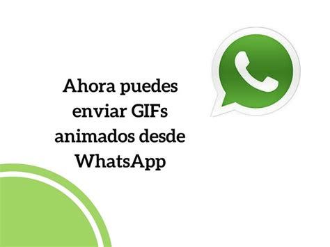 WhatsApp para iOS ya nos permite enviar y recibir GIFs ...