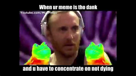 When ur Meme is 2 Dank   YouTube