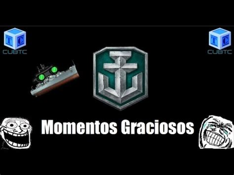 World Of Warships Español: Momentos graciosos   YouTube