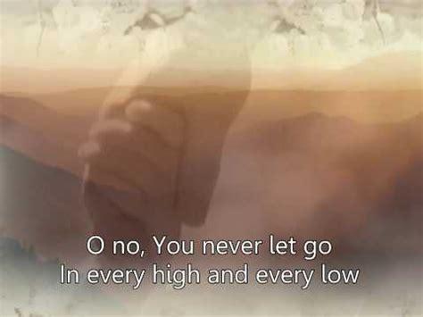 You never let go   Matt Redman / ViewPure